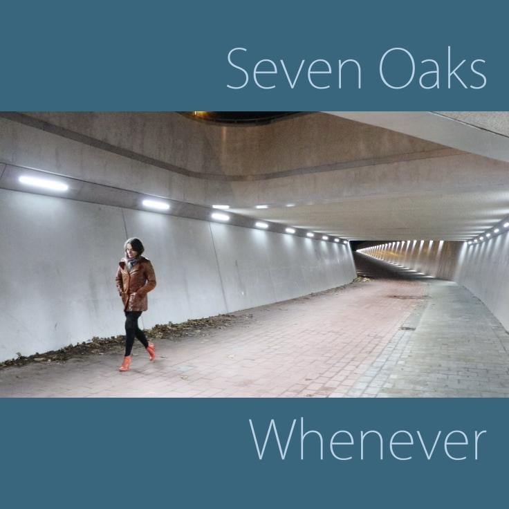 Whenever Seven Oaks